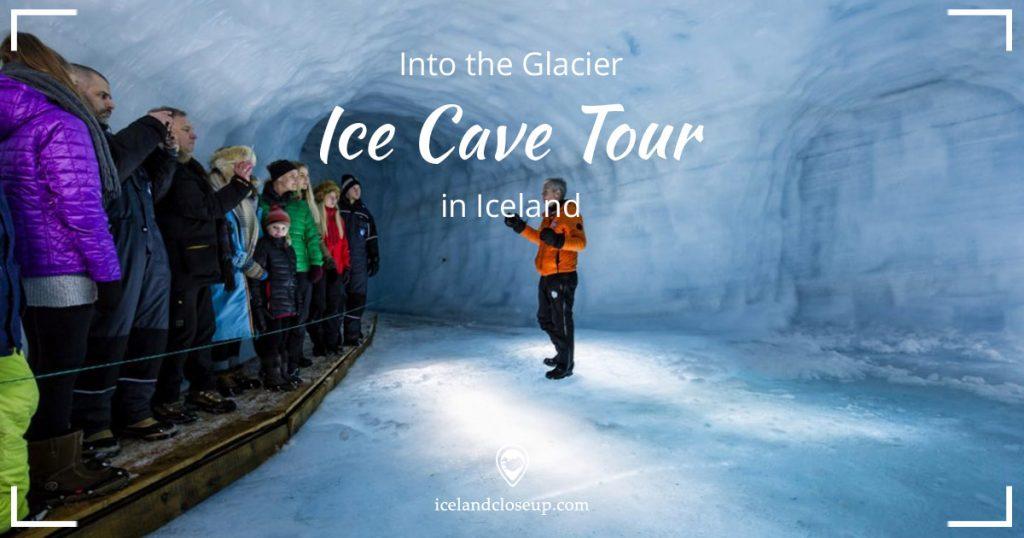 Into the Glacier Ice Cave Tour