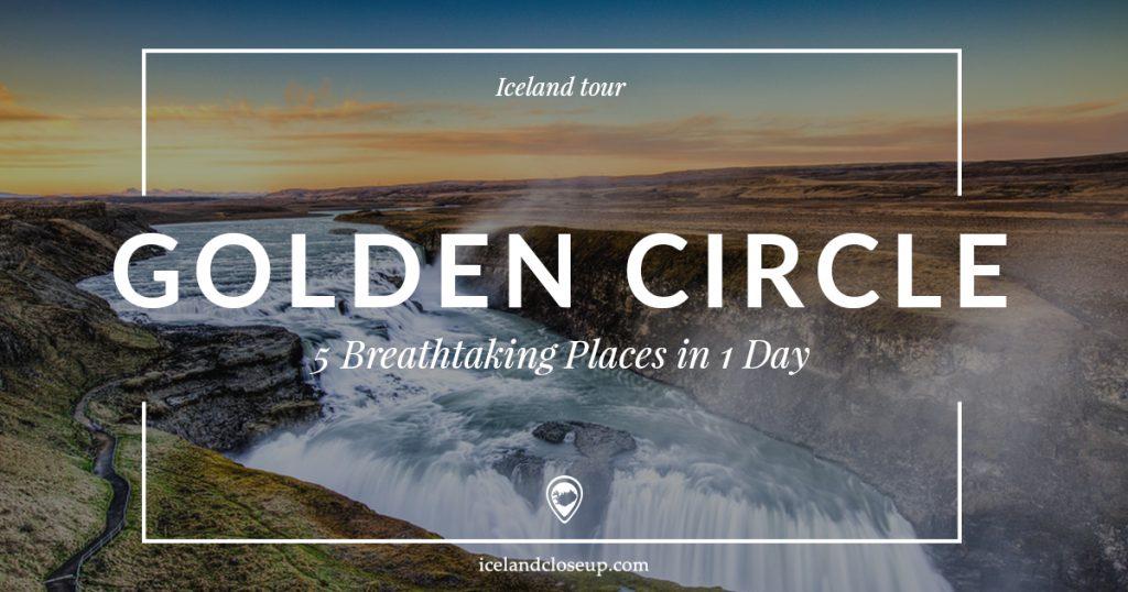 Grand Golden Circle Tour